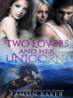 Two Lovers and her Unicorn