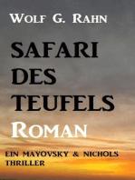 Safari des Teufels Ein Mayovsky & Nichols Thriller