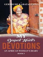My Deepest Heart's Devotions 5