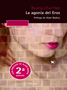 La agonía del Eros (2ª edición): Prólogo de Alain Badiou