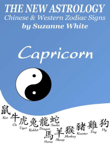 Capricorn - The New Astrology - Chinese And Western Zodiac Signs: New Astrology by Sun Signs, #10