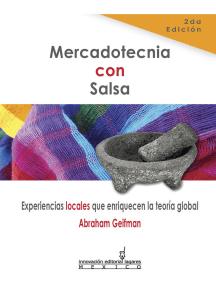 Mercadotecnia con Salsa: Experiencias locales que enriquecen la teoría global