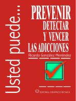 Prevenir, detectar y vencer las adicciones