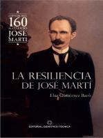 La resiliencia de José Martí