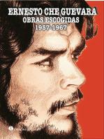 Ernesto Ché Guevara. Obras Escogidas 1957-1967. Tomo I