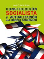 Construcción socialista y actualización del modelo económico