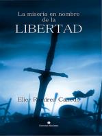 La miseria en nombre de la libertad