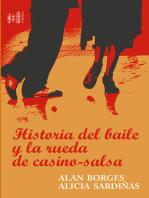 Historia del baile y la Rueda de Casino-Salsa