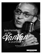 Juan Formell y los Van Van. La Leyenda