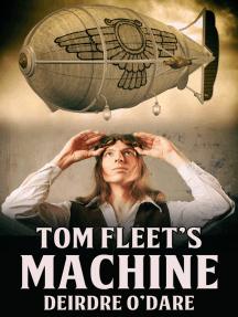 Tom Fleet's Machine