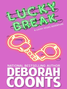 Lucky Break: The Lucky O'Toole Vegas Adventure Series, #6