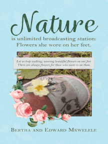 Nature Is Unlimited Broadcasting Station: Flowers She Wore on Her Feet