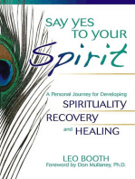 Say Yes to Your Spirit