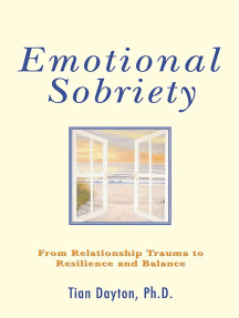 Emotional Sobriety: From Relationship Trauma to Resilience and Balance