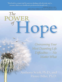 The Power of Hope: Overcoming Your Most Daunting Life Difficulties--No Matter What