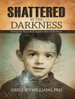 Shattered by the Darkness