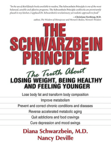 The Schwarzbein Principle: The Truth about Losing Weight, Being Healthy and Feeling Younger