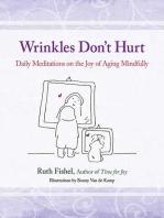 Wrinkles Don't Hurt