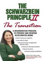 "The Schwarzbein Principle II, ""Transition"""