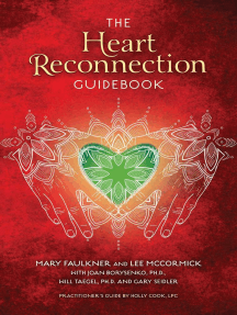 The Heart Reconnection Guidebook: A Guided Journey of Personal Discovery and Self-Awareness