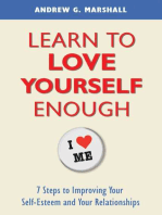 Learn to Love Yourself Enough