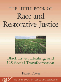 The Little Book of Race and Restorative Justice: Black Lives, Healing, and US Social Transformation