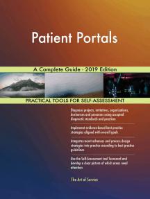 Patient Portals A Complete Guide - 2019 Edition