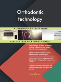 Orthodontic technology A Complete Guide - 2019 Edition