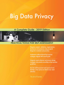Big Data Privacy A Complete Guide - 2019 Edition