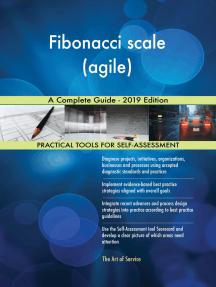 Fibonacci scale (agile) A Complete Guide - 2019 Edition