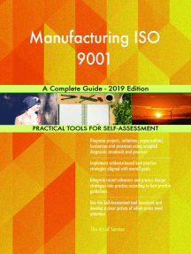 Manufacturing ISO 9001 A Complete Guide - 2019 Edition