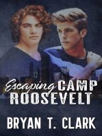 Escaping Camp Roosevelt