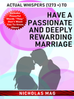 Actual Whispers (1273 +) to Have a Passionate and Deeply Rewarding Marriage