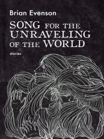 Song for the Unraveling of the World
