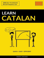 Learn Catalan: Quick / Easy / Efficient: 2000 Key Vocabularies