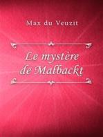 Le mystère de Malbackt