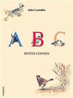ABC - Petits Contes (Illustré)