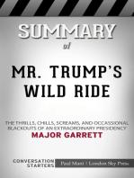 Summary of Mr. Trump's Wild Ride