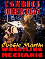 Cookie Martin Wrestling Mechanic