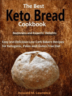 The Best Keto Bread Cookbook