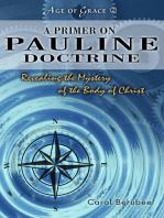 A Primer On Pauline Doctrine