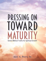 Pressing on Toward Maturity