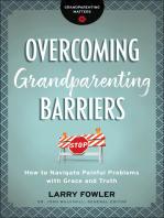 Overcoming Grandparenting Barriers (Grandparenting Matters)