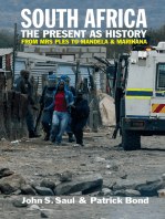 South Africa - The Present as History