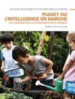 Piaget ou l'intelligence en marche