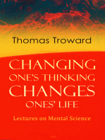 Changing One's Thinking Changes Ones' Life