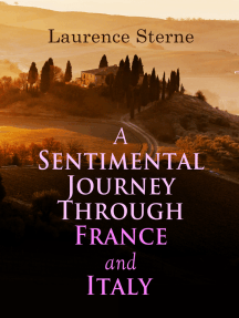 A Sentimental Journey Through France and Italy: Autobiographical Novel