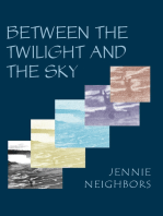 Between the Twilight and the Sky