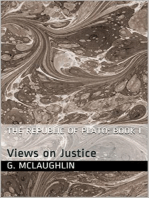 The Republic of Plato: Book One: Views On Justice