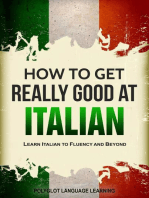 How to Get Really Good at Italian